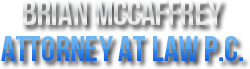 Brian McCaffrey | Attorney At Law, P.C.